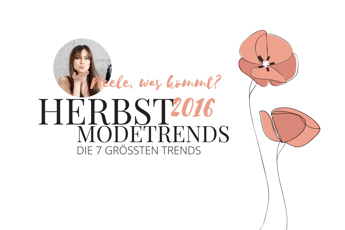 modetrends herbst 2016 winter modeblog herbsttrends fashion frauen modebloggerin blog just a. Black Bedroom Furniture Sets. Home Design Ideas